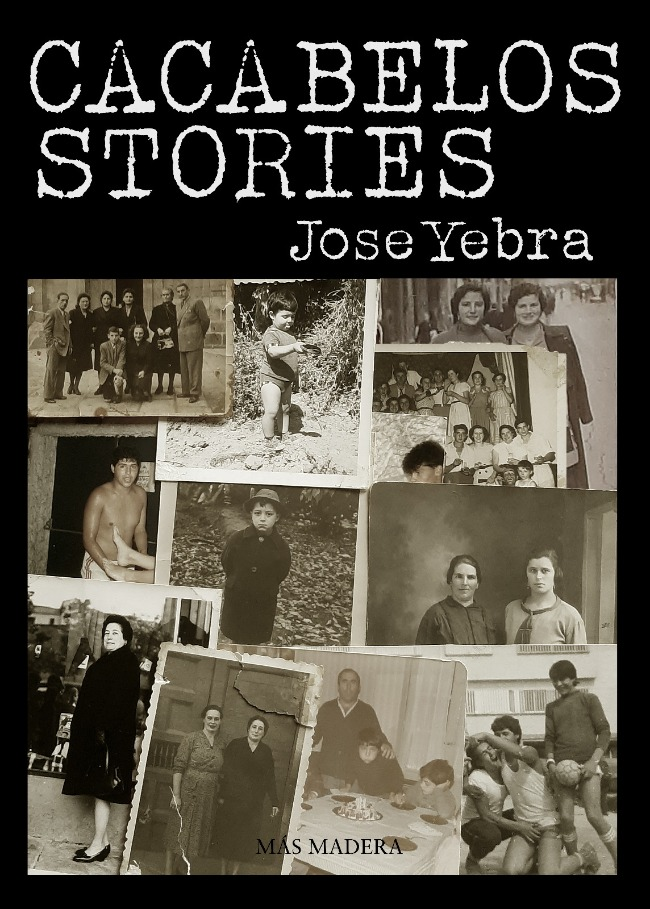 CACABELOS STORIES de Jose Yebra